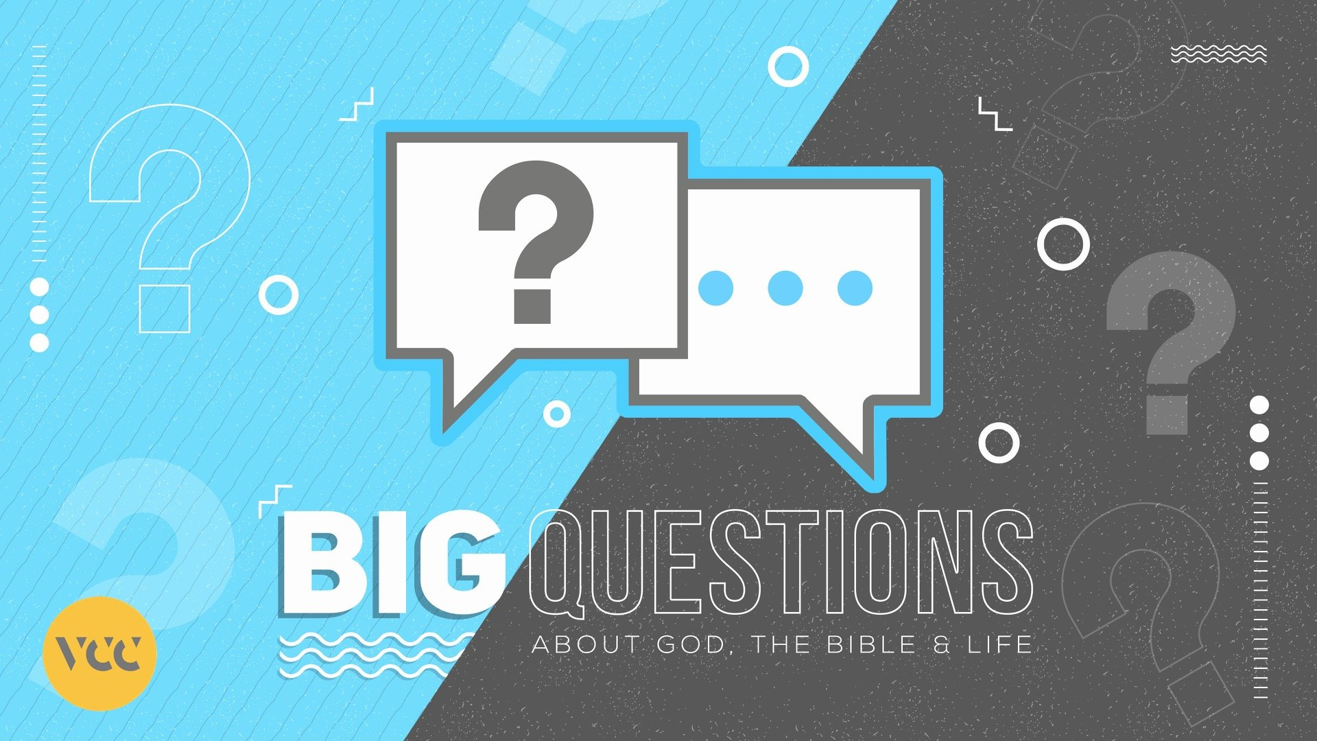 BIG Questions – About GOD, The Bible And Life